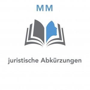 juristische Abkürzungen - MM