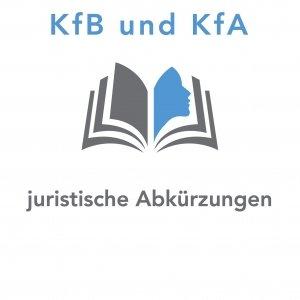 juristische Abkürzungen KfB und KfA