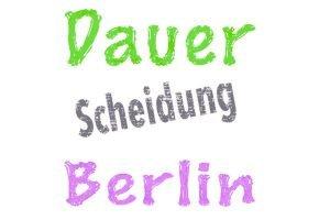 Scheidung in Berlin - wie lange dauert diese?