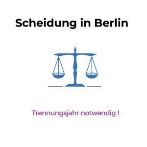 Trennungsjahr bei Scheidung in Berlin