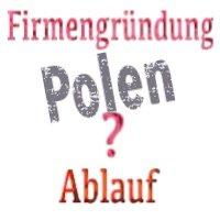 Gründung Einzelfirma oder GmbH in Polen