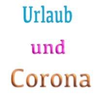 Urlaub und Urlaubsgewährung und Corona-Virus