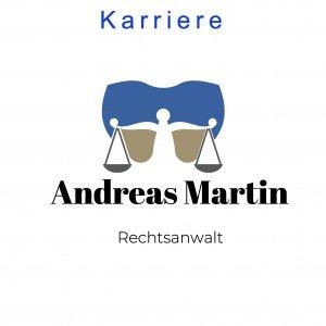 Karriere - Rechtsanwalt Andreas Martin