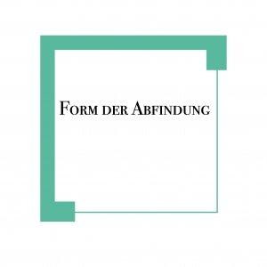Abfindung vorgeschriebene Form