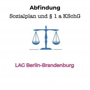 Sozialplanabfindung neben Abfindung nach § 1 a KSchG