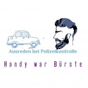 Handy war Bürste - Polizeikontrolle