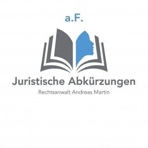 juristische Abkürzungen heute: a.F.