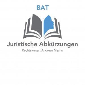 juristische Abkürzungen: heute BAT