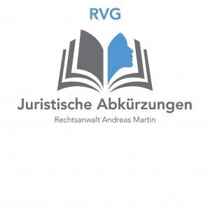 Juristische Abkürzungen: heute RVG