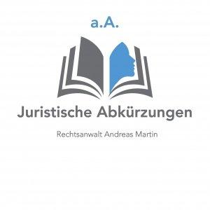 juristische Abkürzungen: heute a.A.