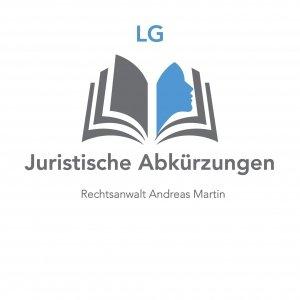 juristische Abkürzungen: heute LG